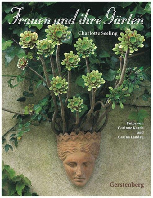 Seeling, Charlotte: Frauen und ihre Gärten
