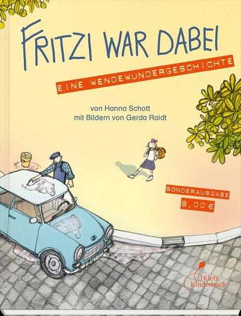 Schott, Hanna: Fritzi war dabei
