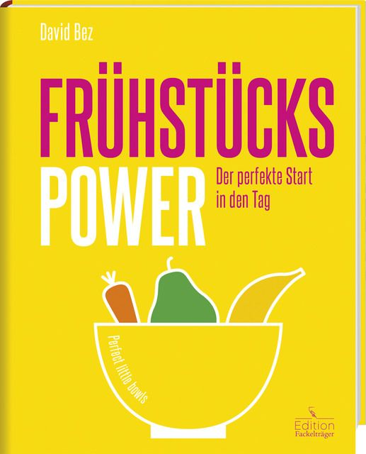 Bez, David: Frühstücks-Power