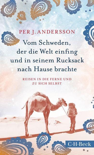 Andersson, Per J: Für den Reisenden ist die Welt schön