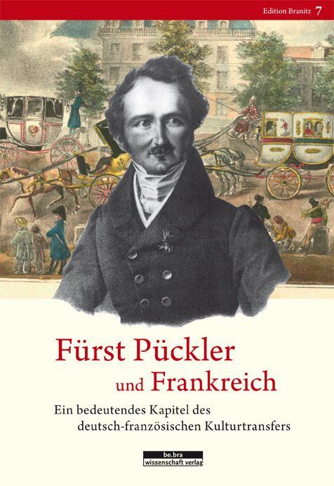 : Fürst Pückler und Frankreich