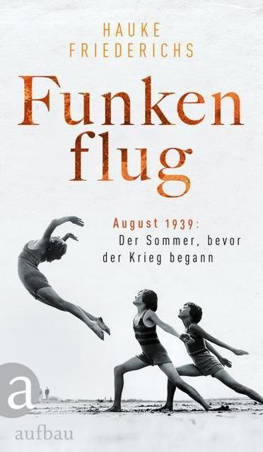 Friederichs, Hauke: Funkenflug