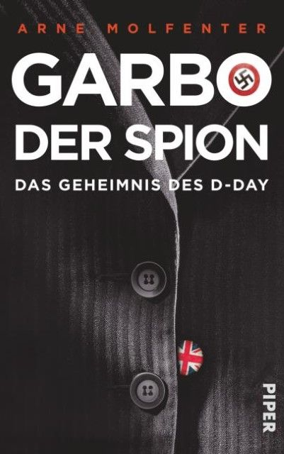 Molfenter, Arne: Garbo, der Spion