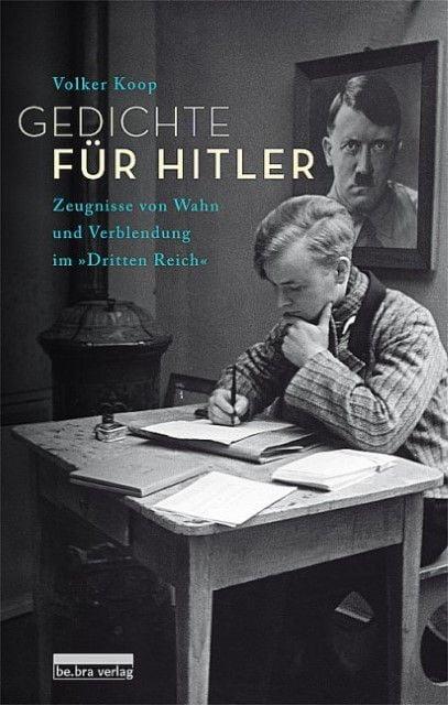 Koop, Volker: Gedichte für Hitler