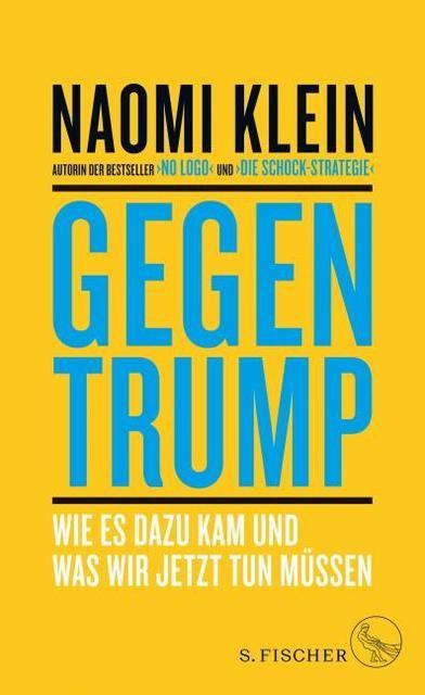 Klein, Naomi: Gegen Trump