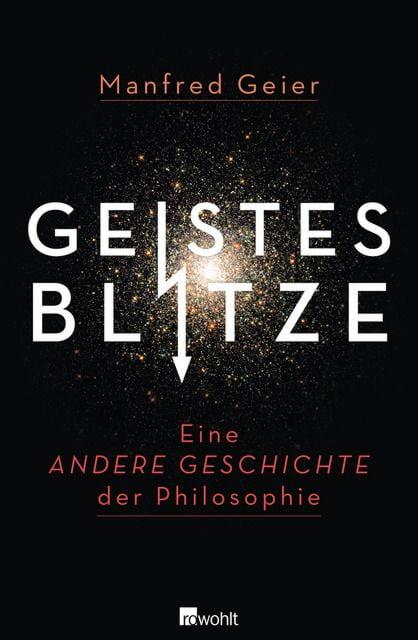 Geier, Manfred: Geistesblitze