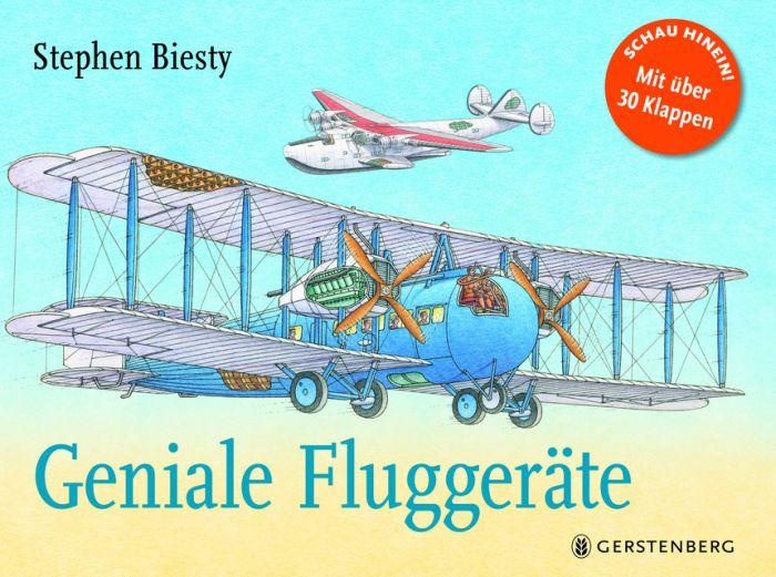 Biesty, Stephen: Geniale Fluggeräte