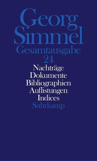Simmel, Georg: Gesamtausgabe 24 Bd. 24