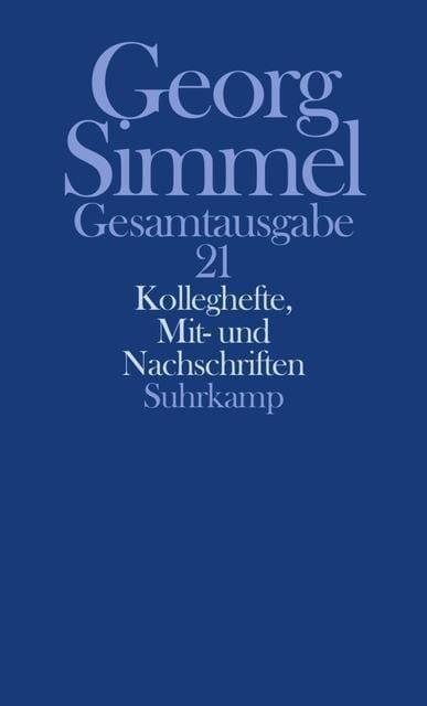 Simmel, Georg: Gesamtausgabe in 24 Bänden Bd. 21
