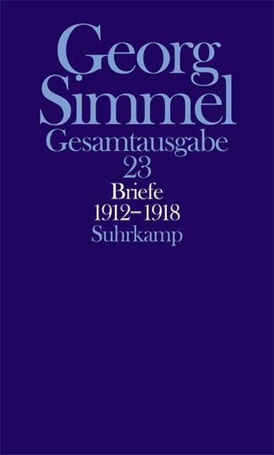 Simmel, Georg: Gesamtausgabe in 24 Bänden Bd.23