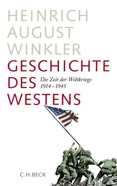 Winkler, Heinrich August: Geschichte des Westens 2