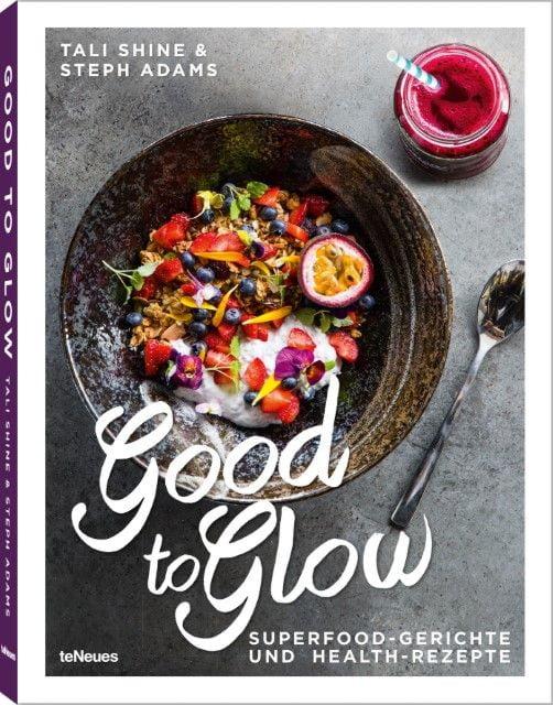 Shine, Tali/Adams, Steph: Good to Glow