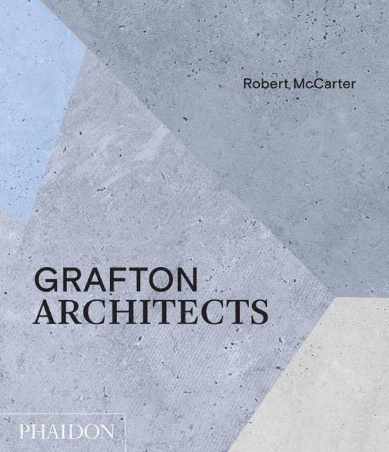 McCarter, Robert: Grafton Architects