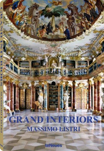Massimo Listri: Grand Interiors