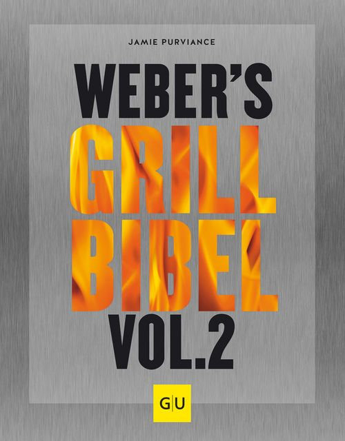 Purviance, Jamie: Grillbibel Vol. 2