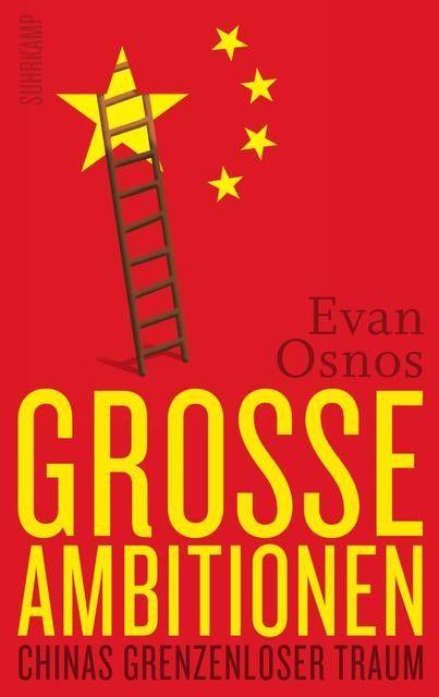 Osnos, Evan: Große Ambitionen