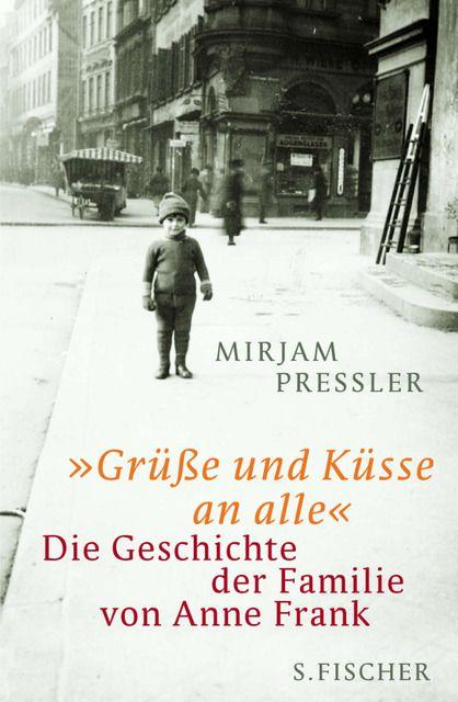 Pressler, Mirjam/Elias, Gerti: 'Grüße und Küsse an alle'