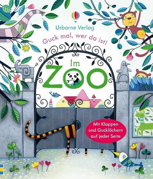 Milbourne, Anna: Guck mal, wer da ist! Im Zoo