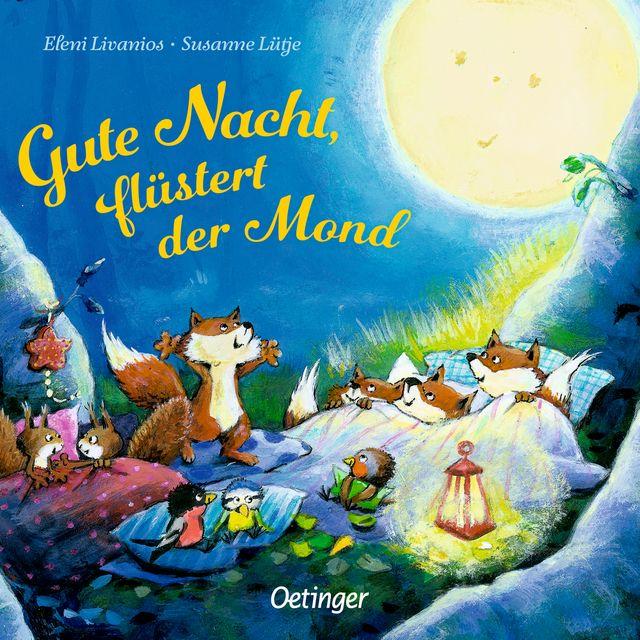 Lütje, Susanne: Gute Nacht, flüstert der Mond