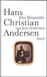 Andersen, Jens: Hans Christian Andersen
