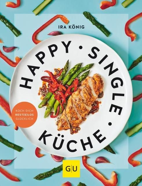 König, Ira: Happy Singleküche