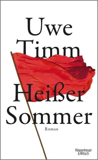 Timm, Uwe: Heißer Sommer