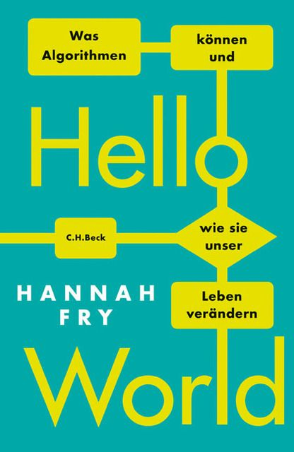 Fry, Hannah: Hello World