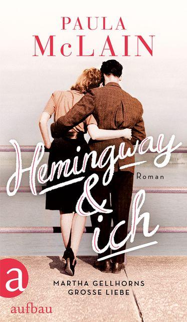 McLain, Paula: Hemingway und ich