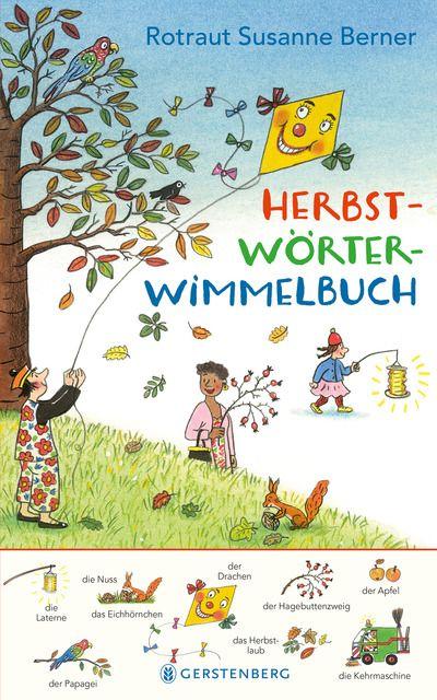 Berner, Rotraut Susanne: Herbst-Wörterwimmelbuch