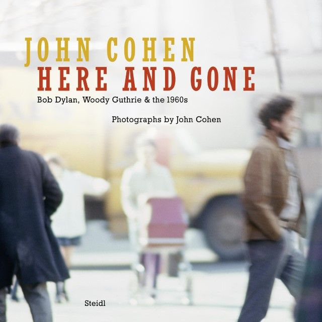 Cohen, John: Here and Gone