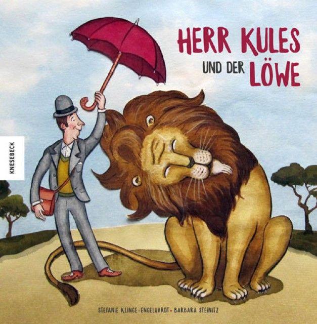 Klinge-Engelhardt, Stefanie: Herr Kules und der Löwe