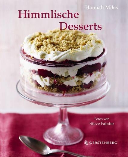 Miles, Hannah/Painter, Steve: Himmlische Desserts