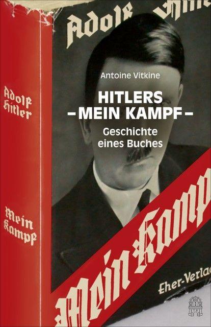 Vitkine, Antoine: Hitlers 'Mein Kampf'