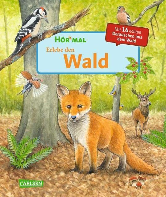 Thörner, Cordula: Hör mal - Erlebe den Wald