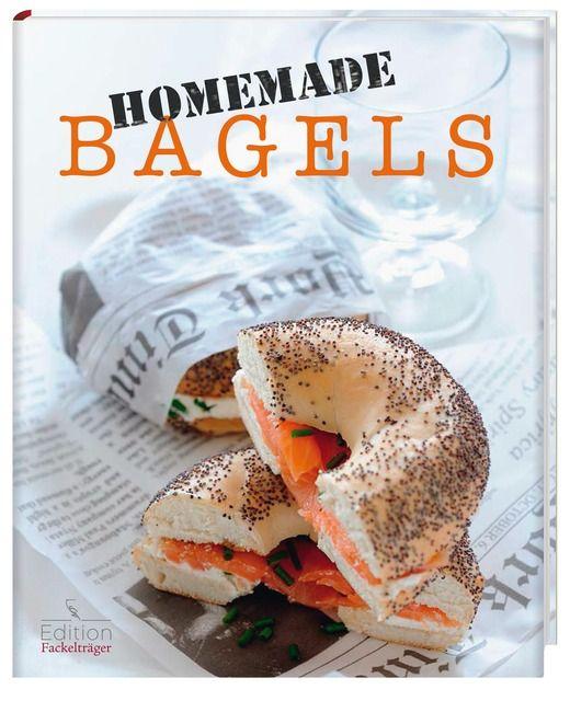 Trischberger, Cornelia: Homemade Bagels