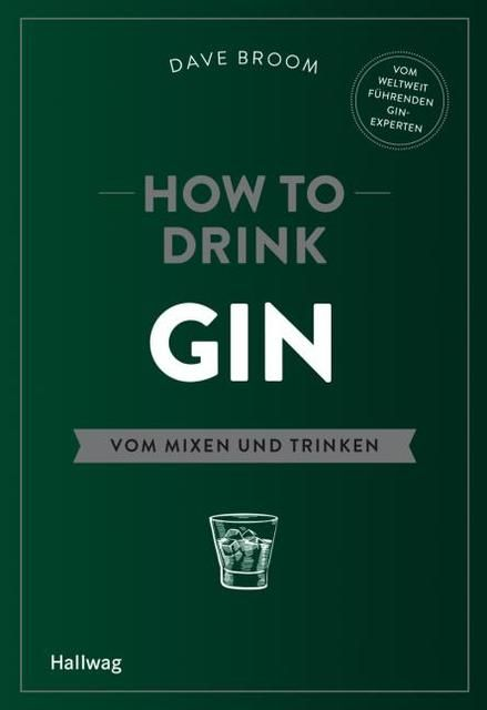 Broom, Dave: How to Drink Gin