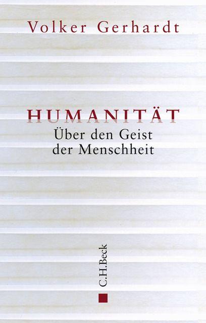 Gerhardt, Volker: Humanität