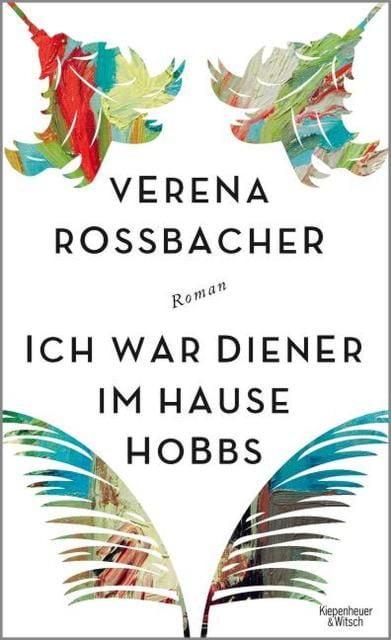 Roßbacher, Verena: Ich war Diener im Hause Hobbs