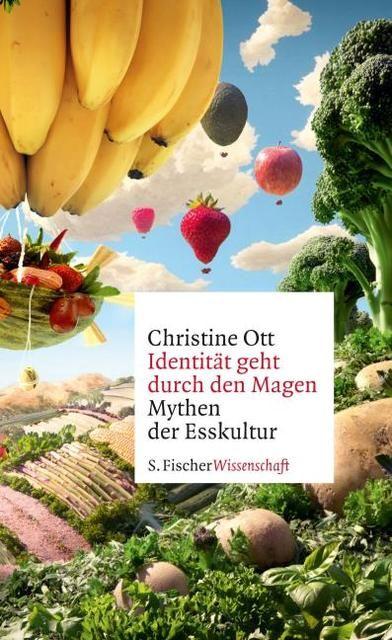 Ott, Christine: Identität geht durch den Magen