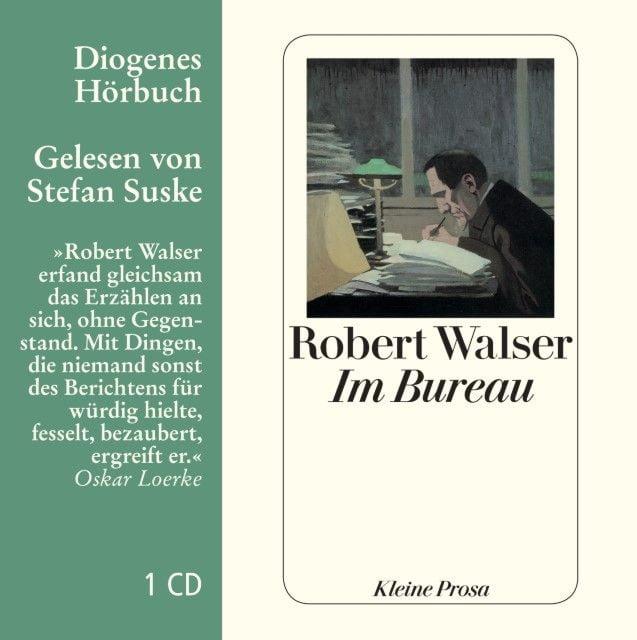 Walser, Robert: Im Bureau