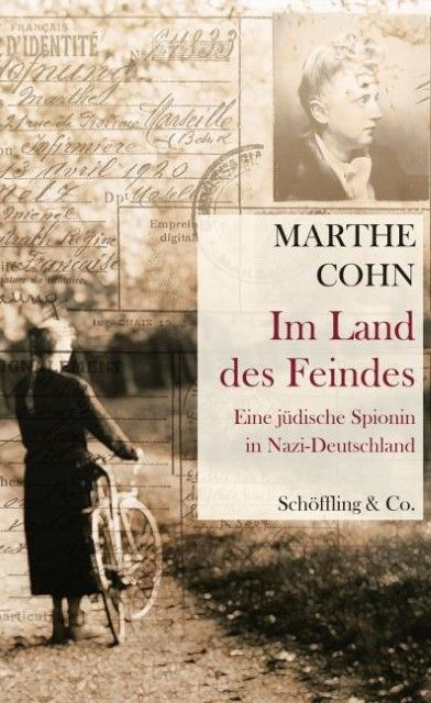 Cohn, Marthe: Im Land des Feindes