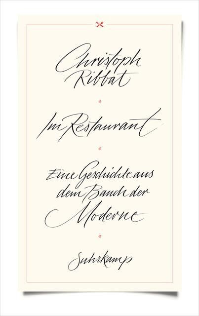 Ribbat, Christoph: Im Restaurant