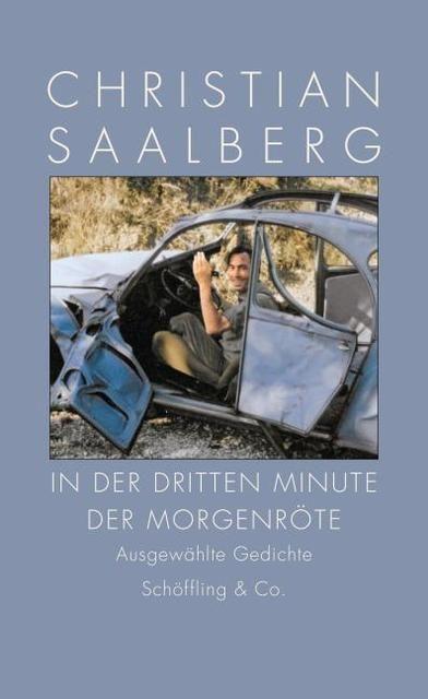 Saalberg, Christian: In der dritten Minute der Morgenröte