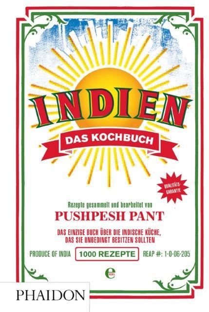 Pant, Pushpesh: Indien. Das Kochbuch