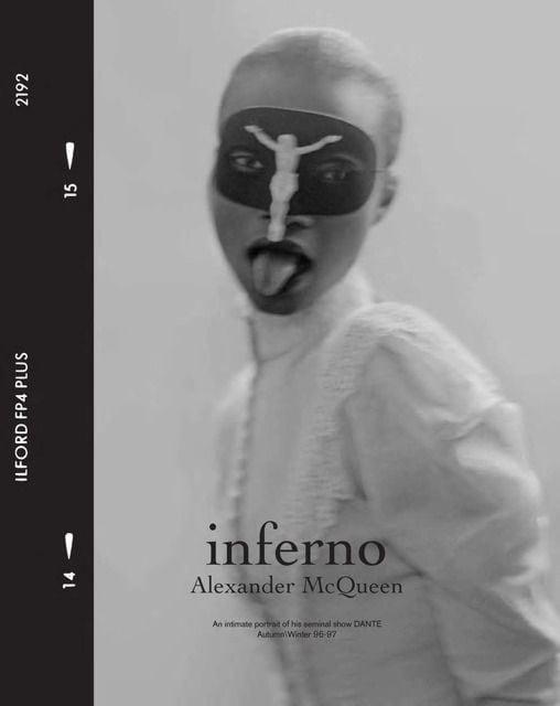 Baker, Kent: Inferno: Alexander McQueen
