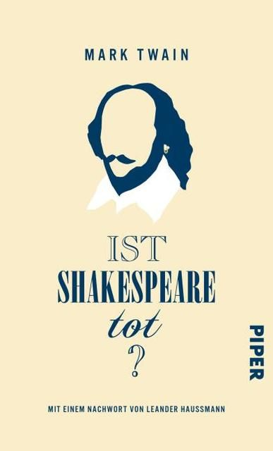 Mark Twain: Ist Shakespeare tot?