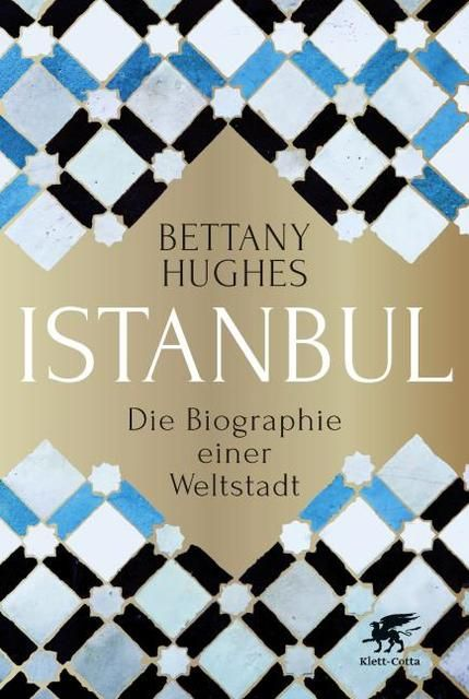 Huhges, Bettany: Istanbul