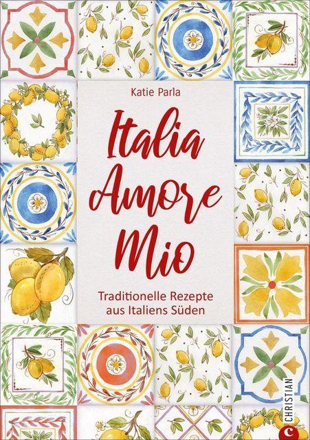 Parla, Katie: Italia - Amore Mio