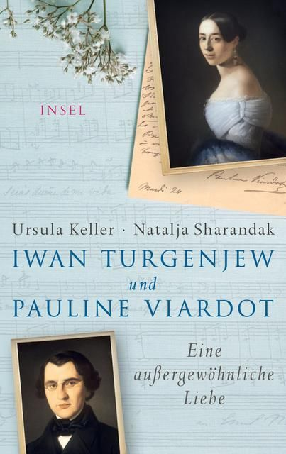Keller, Ursula/Sharandak, Natalja: Iwan Turgenjew und Pauline Viardot