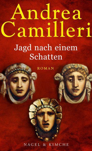 Camilleri, Andrea: Jagd nach einem Schatten